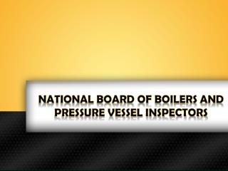 National Board of Boilers and Pressure Vessel Inspectors