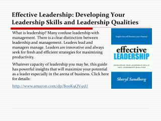 Effective Leadership: Developing Your Leadership Skills and