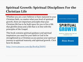 Spiritual Growth: Spiritual Disciplines For The Christian Li