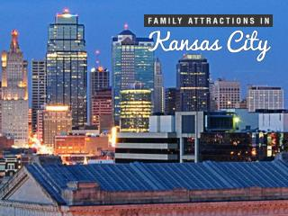 Family things to do in Kansas City