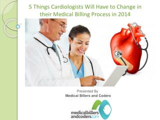 5 Things Cardiologists Will Have to Change