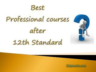 Best Professional Course After 12th Standard