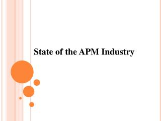 State of the APM Industry