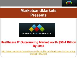 Healthcare IT Outsourcing Market Research Report.