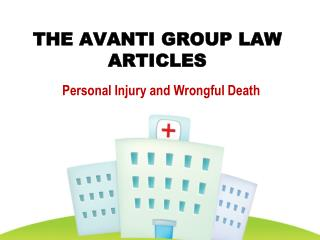 The Avanti Group Law Articles: Personal Injury and Wrongful
