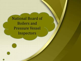 The National Board BULLETIN of National Board of Boilers and