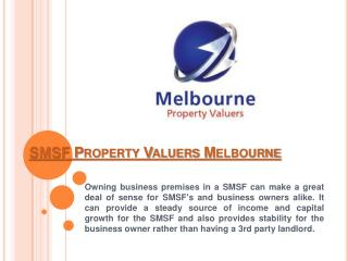 SMSF Property Valuations Melbourne