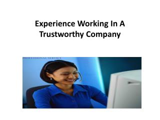 Experience Working In A Trustworthy Company