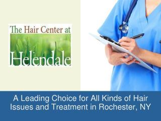 The Hair Center at Helendale Provides Hair Regrowth Services