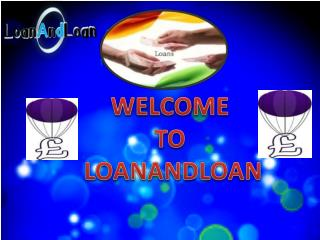 Loan Provide at Low Interest Rate Via Loanandloan