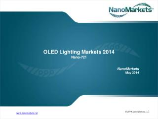 Chapter from NanoMarkets report OLED Lighting Markets 2014