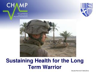 sustaining health for the long term warrior