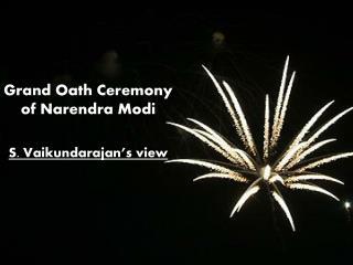 Vaikundarajan: Oath Ceremony Of Narendra Modi