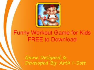 Funny Workout Game for Kids FREE to Download
