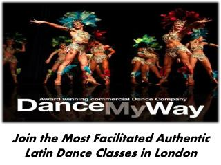 Join the Most Facilitated Authentic Latin Dance Classes in L