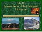 ch. 10 igneous rocks of the continental lithosphere