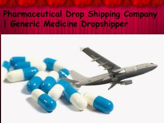 What Are the Advantage of Pharmaceutical Drop Shipping?