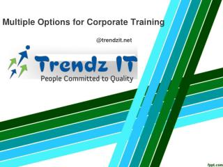 Multiple options for Corporate training