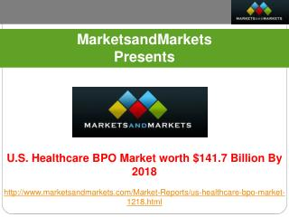 Research Report on U.S. Healthcare BPO Market.