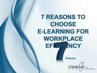 7 Reasons to Choose E-learning for Workplace Efficiency