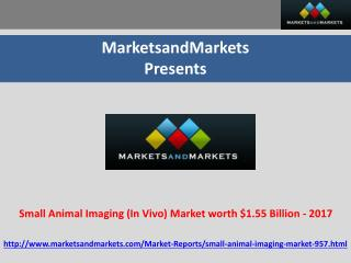 Small Animal Imaging (In Vivo) Market worth $1.55 Billion