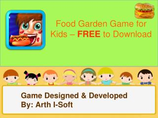 Food Garden Game for Kids