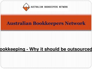 Bookkeeping - Why it should be outsourced