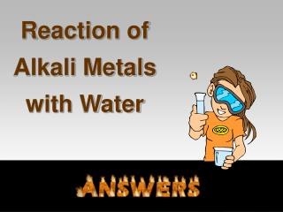 reaction of alkali metals with water