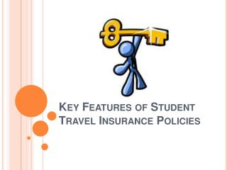 Key Features of Student Travel Insurance Policies