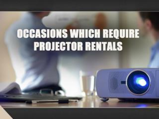 Denver projector rental–occasions require rental projector