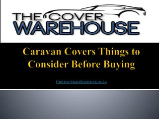 Caravan Covers-Things to Consider Before Buying