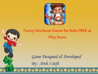 Funny Workout Game for Kids - FREE at Play Store