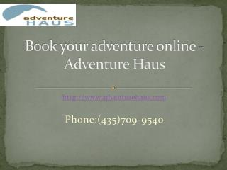 Book your adventure online - Adventure Haus