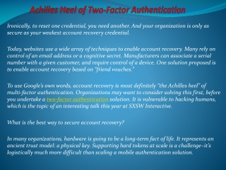 Achilles Heel of Two-Factor Authentication