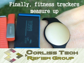Finally, fitness trackers measure up by The Corliss Group La