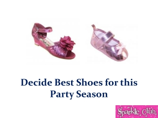 Decide Best Shoes for this Party Season