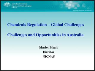 chemicals regulation   global challenges  challenges and opportunities in australia