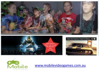 Mobile Video Games Theatre in Australia