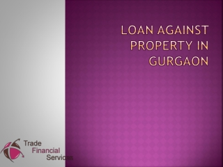 Instant apply for Loan against property in Gurgaon