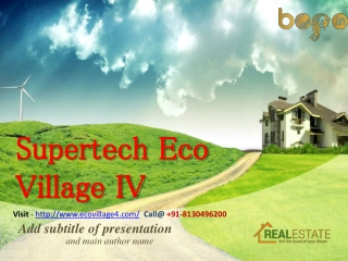 Supertech Eco Village 4 Noida