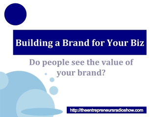 Building a Brand for Your Biz