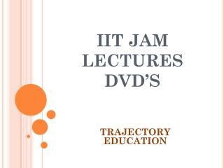 Online IIT JAM Course for DVD's