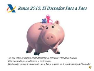 COMO CONFIRMAR EL BORRADOR PASO A PASO: RENTA 2013