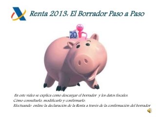 El Borrador Paso a Paso: Renta 2013