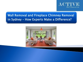 Wall Removal and Fireplace Chimney Removal in Sydney