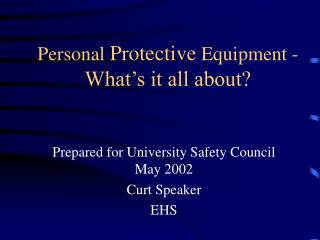personal protective equipment - what s it all about