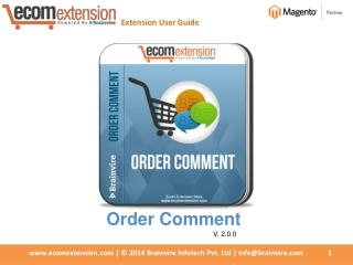 Magento Order Comment Extension Allows customers can leave c