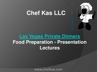 Las Vegas Private Dinners | Food Preparation - Presentation