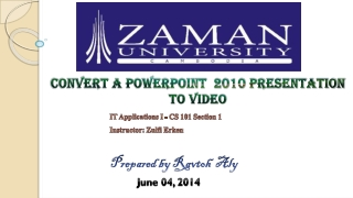 Convert A PowerPoint 2010 Presentation to a Video