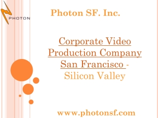 Corporate Video Production Company San Francisco - Silicon V